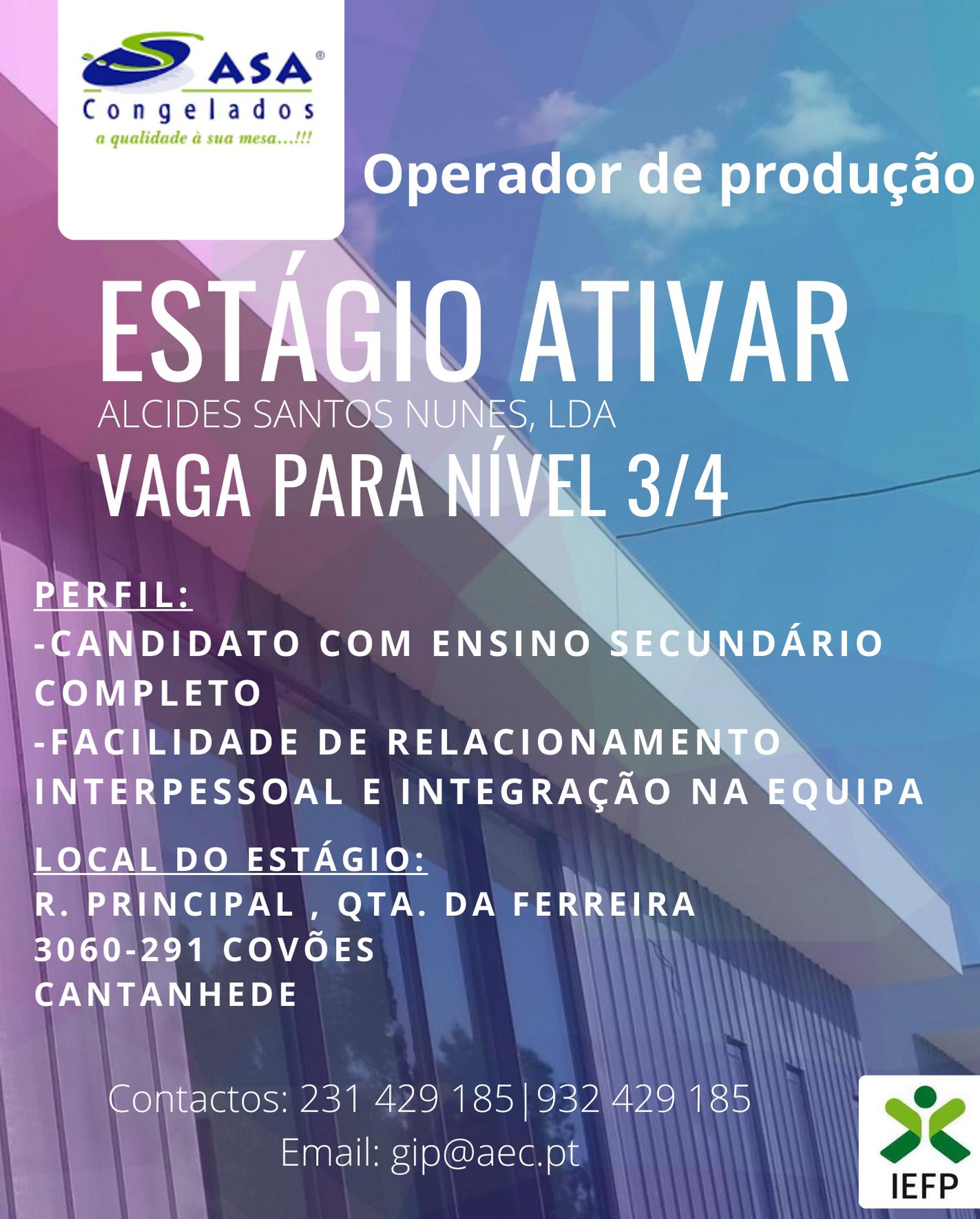 Estágio Ativar - Nível3/4 Operador de Produção